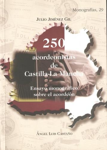250 acordeonistas de Castilla-La Mancha