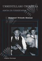 Urrestillako Trikitixa + CD
