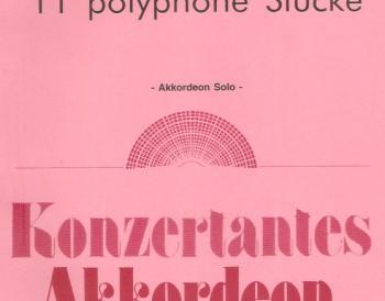 11 Polyphone Stücke