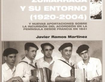 La Trikitixa de Zumarraga y su entorno (1920-2004)