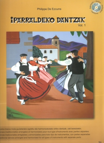 Iparraldeko Dantzak. Vol. 1 + CD