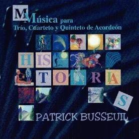 HISTORIAS, Música de P. Busseuil